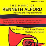 Band Of HM Royal Marines The Music Of Kenneth Alford