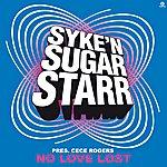 Syke 'N' Sugarstarr No Love Lost (9-Track Remix Maxi-Single)