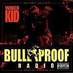 DJ Whoo Kid Bulletproof Radio Hitz (Parental Advisory)