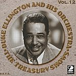 Duke Ellington & His Orchestra Treasury Shows Vol. 12