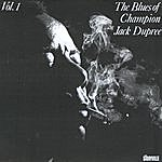 Champion Jack Dupree The Blues Of Champion Jack Dupree, Vol.1