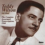 Teddy Wilson The Complete Associated Transcriptions 1944