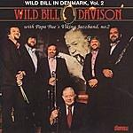 Wild Bill Davison Wild Bill In Denmark, Vol.2