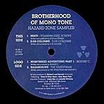 Biochip C. Brotherhood Of Mono Tone: Hazard Zone Sampler (Single)