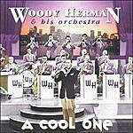 Woody Herman & His Orchestra A Cool One
