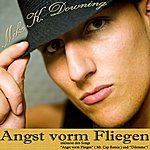 Mike K. Downing Angst Vorm Fliegen/Dilemma (3-Track Maxi-Single)