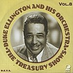 Duke Ellington & His Orchestra Treasury Shows, Vol.8