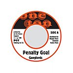 Ganglords Penalty Goal (3-Track Maxi-Single)