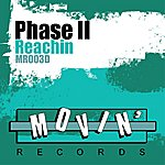 Phase II Reachin' (7-Track Maxi-Single)