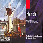 Sir Alexander Gibson Handel: Water Music