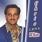 Chris White Lena