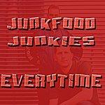Junkfood Junkies Everytime/Hardcore (3-Track Maxi-Single)