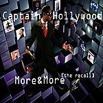 Captain Hollywood More & More (Recall)(8-Track Remix Maxi-Single)