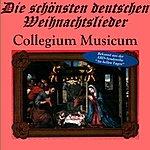 Collegium Musicum Die Schönsten Deutschen Weihnachtslieder