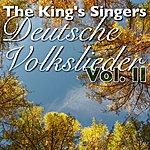 The King's Singers Deutsche Volkslieder, Vol.2