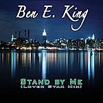 Ben E. King Stand By Me (Lover Stax Mix) (2-Track Single)