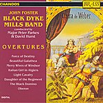The Black Dyke Mills Band John Foster Black Dyke Mills Band: Overtures