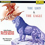 The Black Dyke Mills Band The Lion And The Eagle