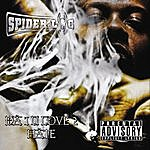Spider Loc The One You Love To Hate (Parental Advisory)