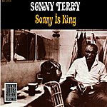 Sonny Terry Sonny Is King (Remastered)