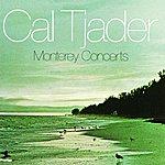 Cal Tjader Monterey Concerts (Live)