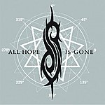 Slipknot All Hope Is Gone (Single)