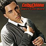 Colby O'Donis Don't Turn Back (Single)