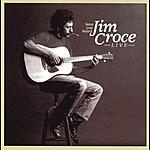 Jim Croce Have You Heard Jim Croce (Live)