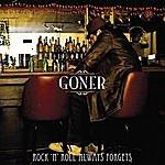 Goner Rock 'N Roll Always Forgets
