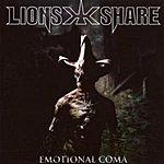 Lion's Share Emotional Coma