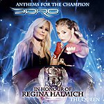 Doro Anthems For The Champion: The Queen