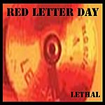 Red Letter Day Lethal