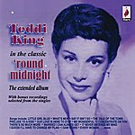 Teddi King 'Round Midnight (Bonus Tracks)