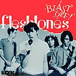 Fleshtones Blast Off!