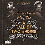Andre Nickatina A Tale Of Two Andres (Parental Advisory)