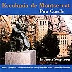 Ireneu Segarra Pau Casals: Música Coral Sacra
