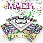 Mack White Sin EP