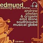 Edmund Walking To The Show (5-Track Maxi-Single)