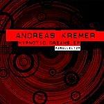 Andreas Kremer Hypnotic Dreams EP