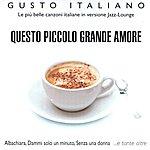 Paolo Birro Trio Gusto Italiano: Questo Piccolo Grande Amore