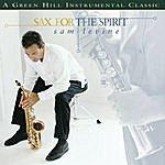 Sam Levine Sax For The Spirit