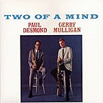 Paul Desmond Two Of A Mind (2003 Remaster)