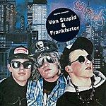 The Stupids Van Stupid/Frankfurter