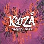 Cirque Du Soleil Kooza:Original Soundtrack