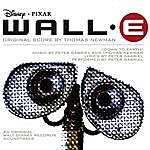 Thomas Newman Wall-E: Original Score