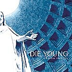 Die Young Graven Images