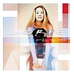 Lorie Près De Moi (4-Track Maxi-Single)(Parental Advisory)