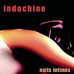 Indochine Nuits Intimes (Live)