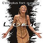 Lorie C'Est Plus Fort Que Moi (3-Track Maxi-Single)