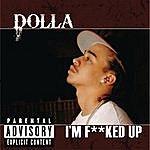 Dolla I'm F***ed Up (Single) (Parental Advisory)